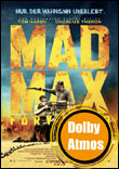 Mad Max: Fury Road 3D (Dolby Atmos)
